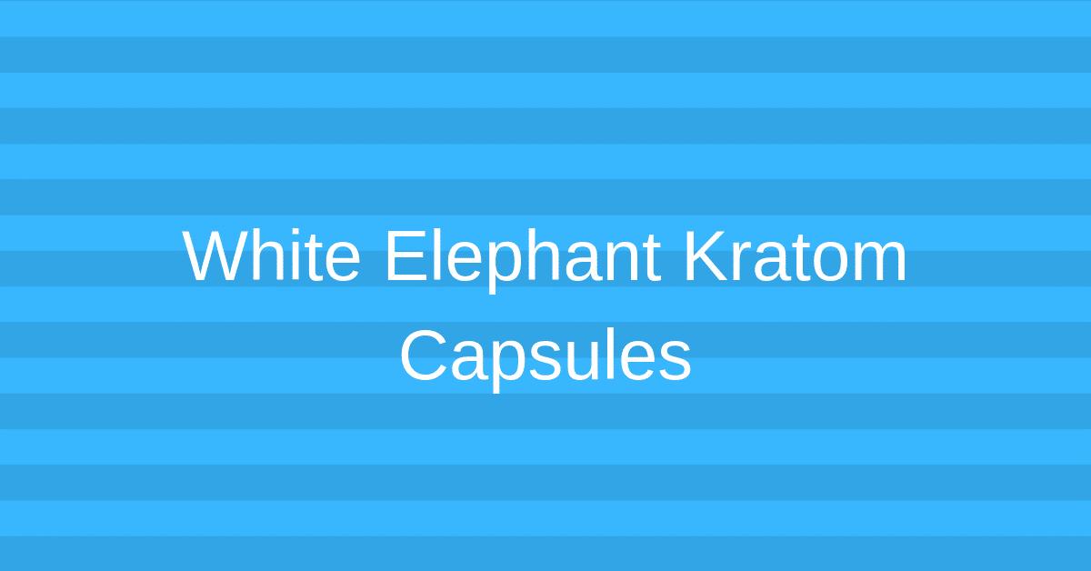 White Elephant Kratom Capsules