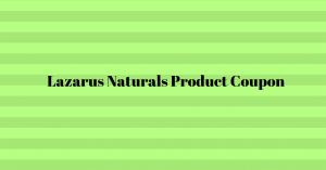 Lazarus Naturals reviews
