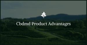 Cbdmd Product Advantages
