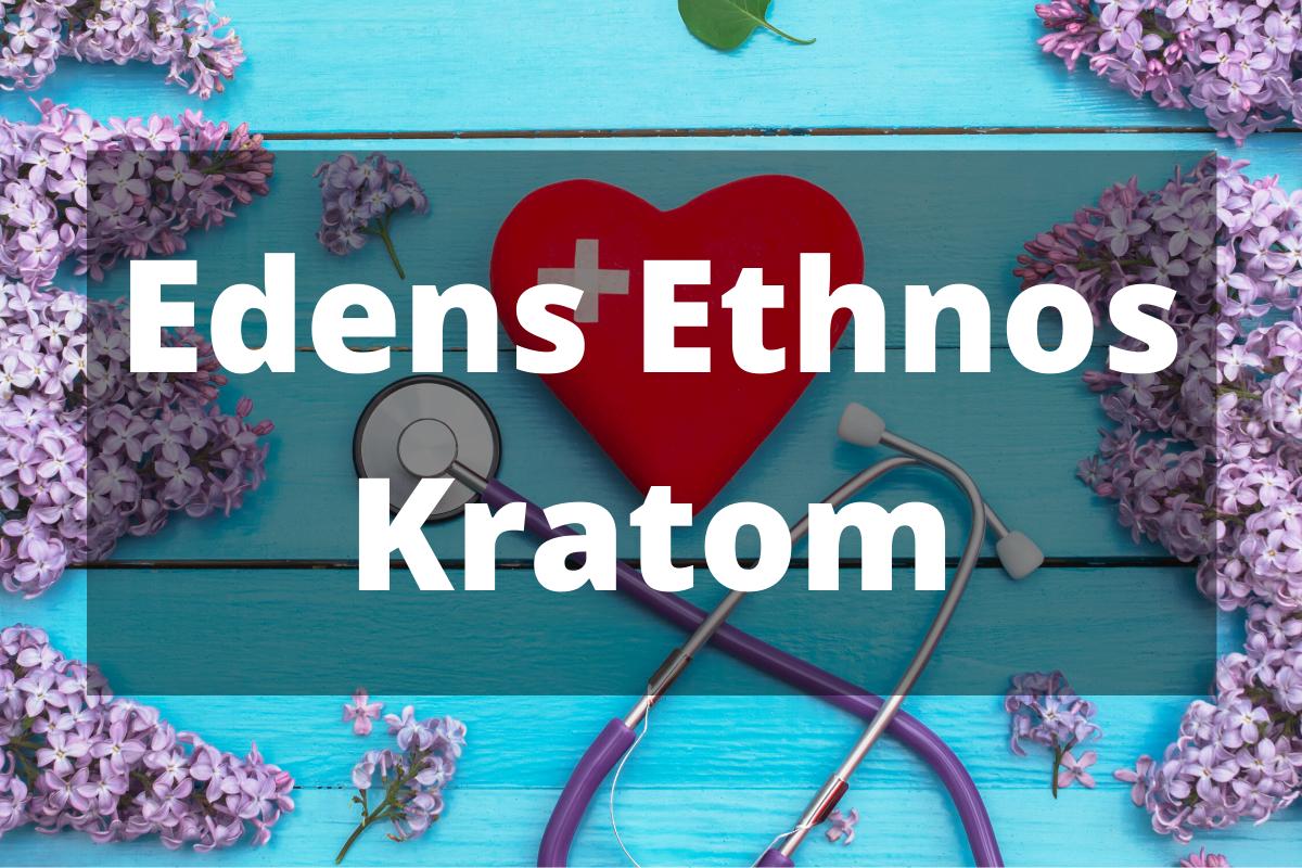 Edens Ethnos Kratom