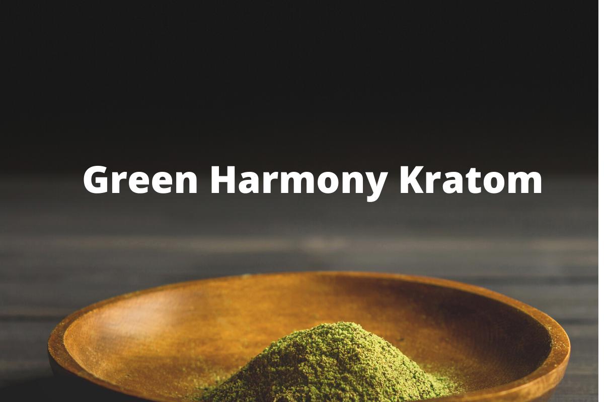 Green Harmony Kratom