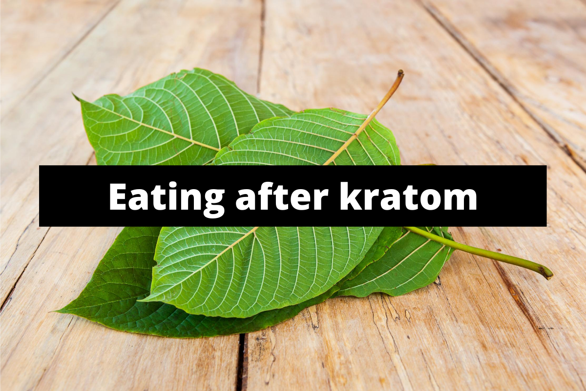 Eating after kratom