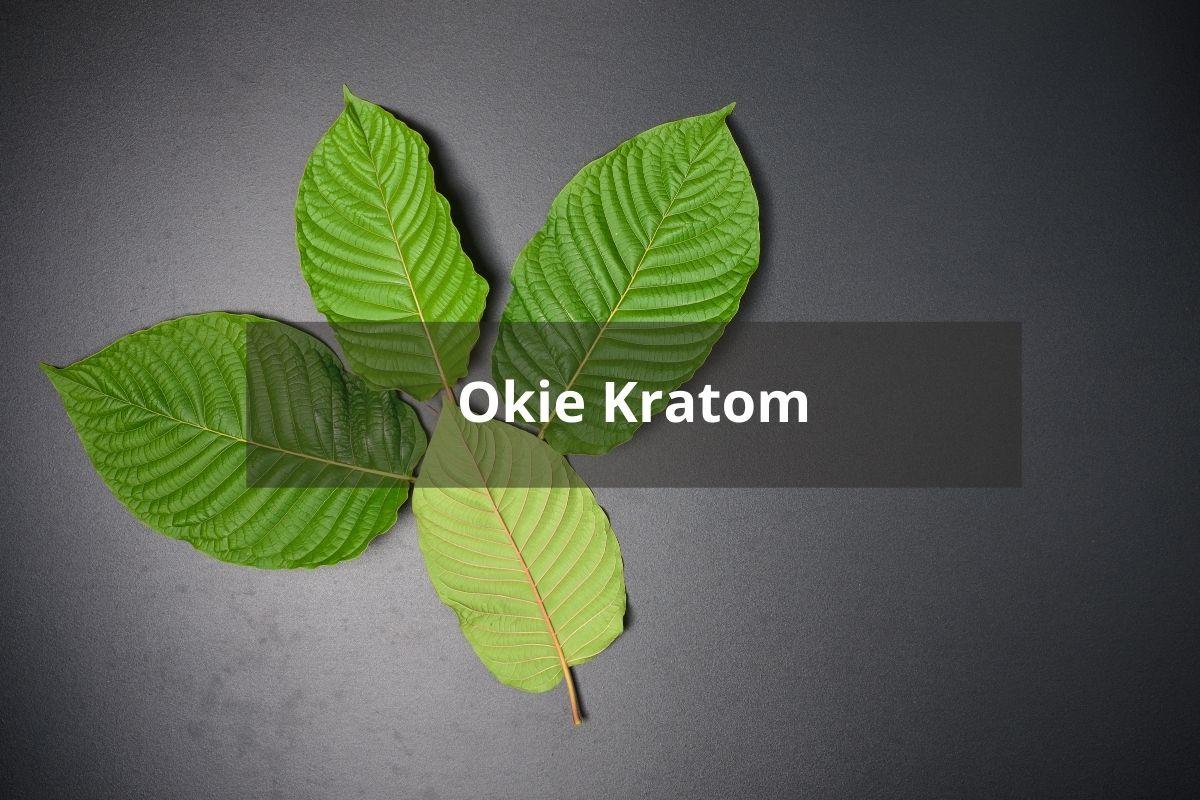 Okie Kratom