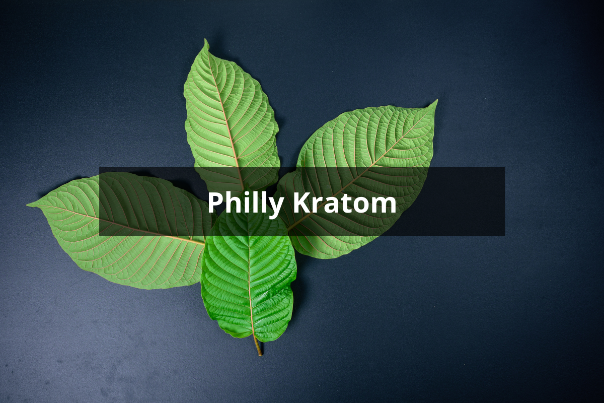 Philly Kratom